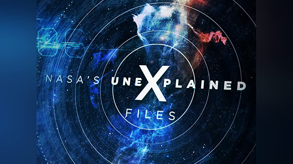 NASA's Unexplained Files - Season 3