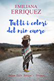 Tutti i colori del mio cuore (Texan Life Series - Prequel)