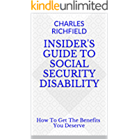 Image for Insider's Guide to Social Security Disability: How to Get the Benefits You Deserve