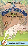 In The Path Of The Storm (Farthing Wood)
