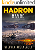HADRON Havoc: (Book 7)