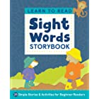 Learn to Read: Sight Words Storybook: 25 Simple Stories & Activities for Beginner Readers (Learn to Read Ages 3-5 Book 1)