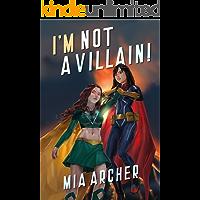 I'm Not A Villain! (Night Terror Book 5)