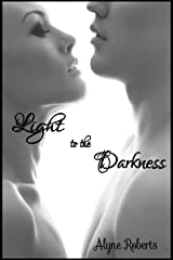Light to the Darkness Kindle Edition