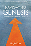 Navigating Genesis: A Scientist's Journey through Genesis 1–11 (English Edition)