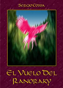 El vuelo del ranoraky (Spanish Edition)