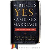 The Bible's Yes to Same-Sex Marriage, New Edition with Study Guide