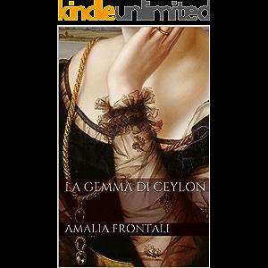 La Gemma di Ceylon (Italian Edition)