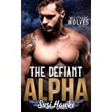 The Defiant Alpha (West Coast Wolves Book 2)