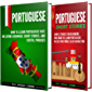 Learn Portuguese: A Simple Guide to Learning Portuguese for Beginners, Including Grammar, Short Stories and Popular Phrases (English Edition)