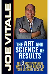 The Art and Science of Results: The 9 Most Powerful Ways to Clear Blocks to Your Ultimate Success (English Edition) eBook Kindle
