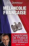 Mélancolie française (Divers Histoire)