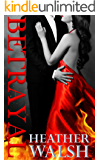 Betrayal (Secrets, Lies, and Deception Book 2)