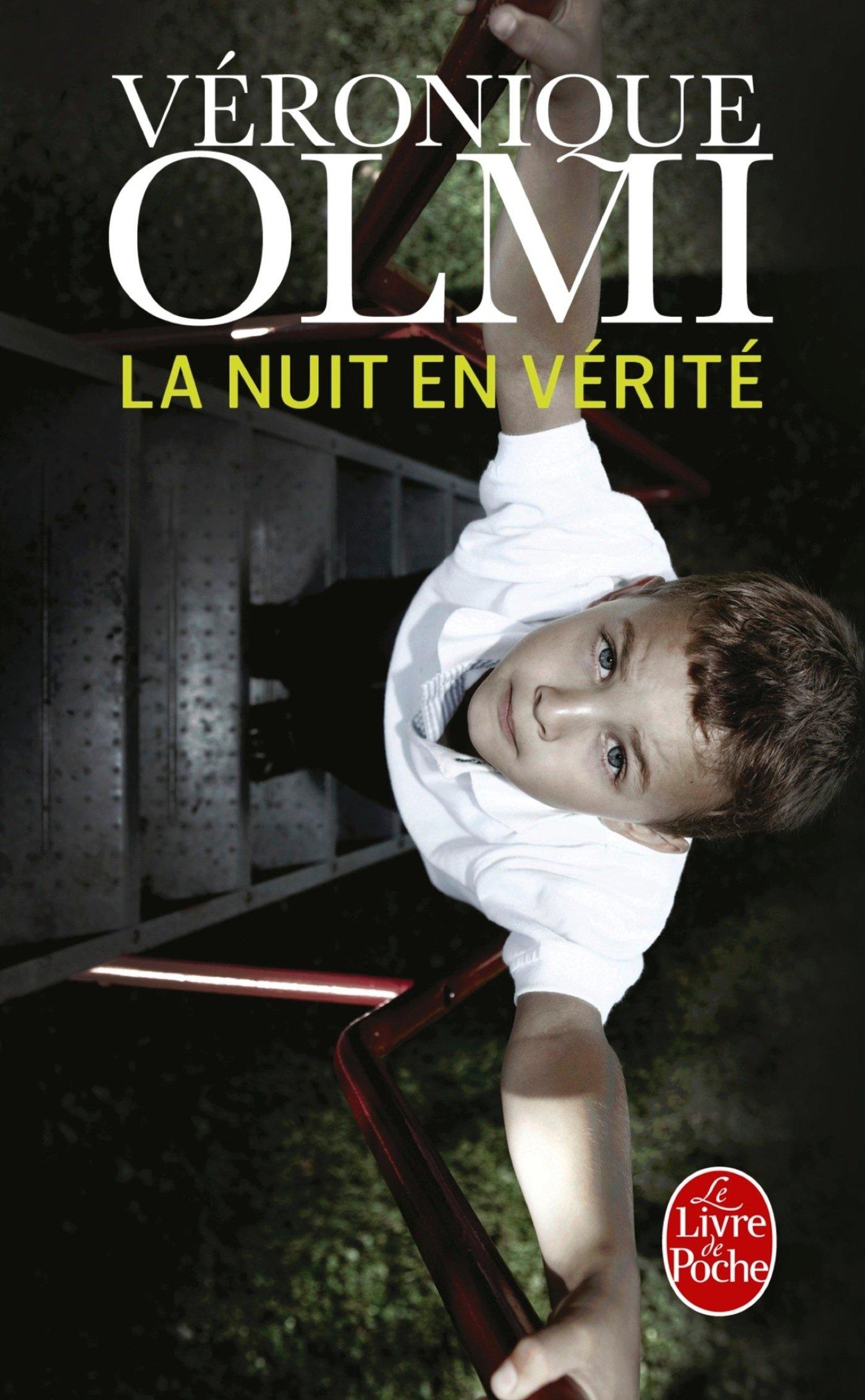 La Nuit en vérité: Roman