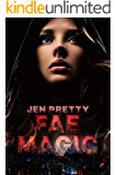 Fae Magic (Alexandra Everest Series Book 1)