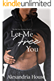 Let Me Free You (McClain Brothers Book 4)