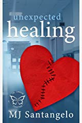 Unexpected Healing Kindle Edition