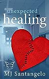 Unexpected Healing