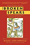 The Broken Spears:   The Aztec Account of the