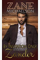 Zander: By Invitation Only: Book Two Kindle Edition