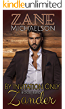 Zander: By Invitation Only: Book Two