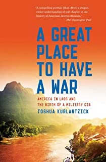 Tragic mountains the hmong the americans and the secret wars a great place to have a war america in laos and the birth of a fandeluxe Gallery