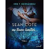 Sean Cote no tiene límites (Spanish Edition)