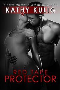 Red Tape Protector: A Romantic Suspense Novel (FLC Case Files series Book 2)