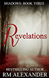 Revelations (Shadows Book 3)