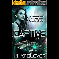 Captive: A Reverse Harem Alien Abduction Romantic Adventure (The Danans Book 1)