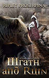 Wrath and Ruin (Wishes and Curses) (Volume 1)