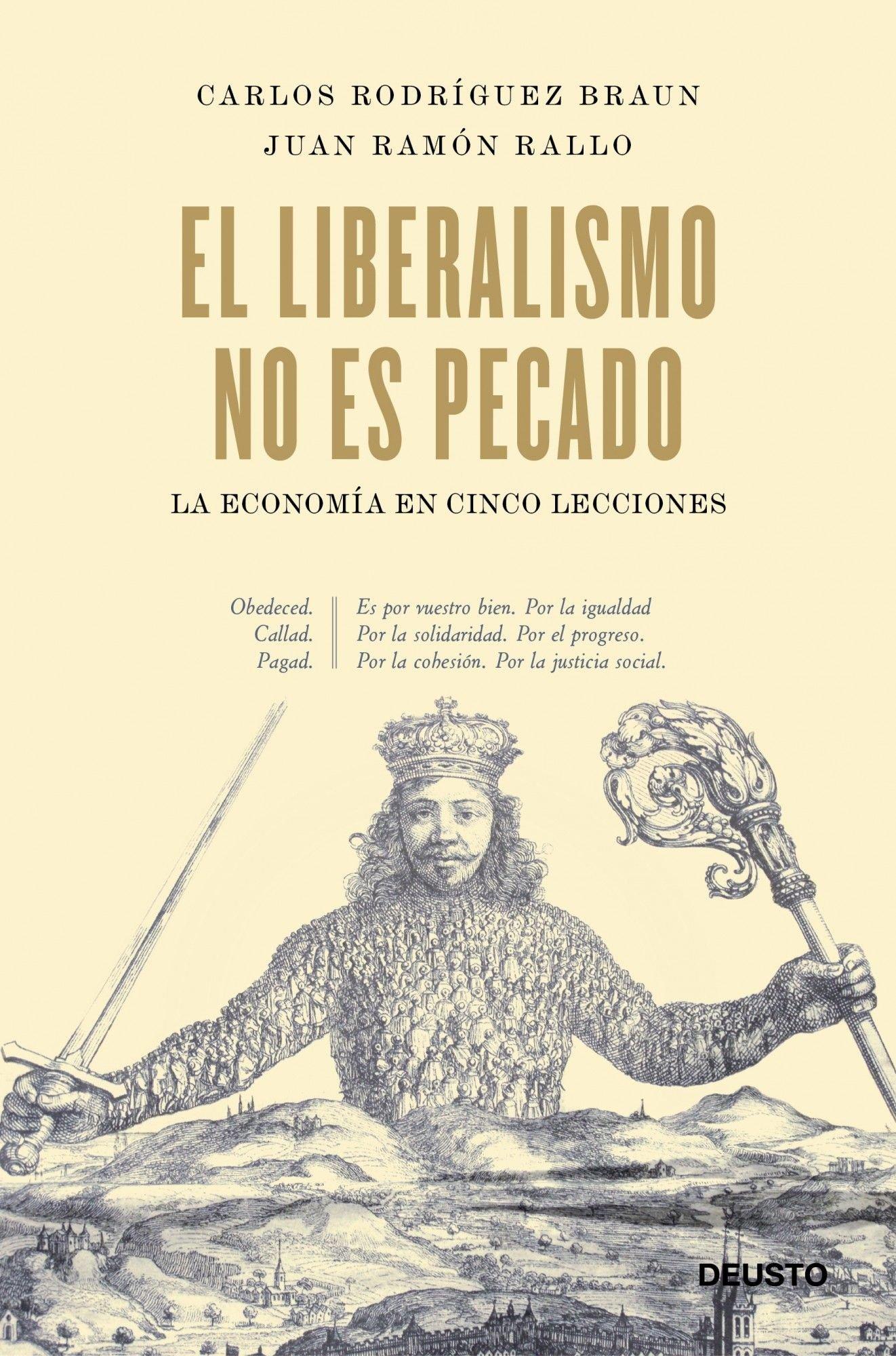 El liberalismo no es pecado: La economía en cinco lecciones Sin colección: Amazon.es: Rodríguez Braun, Carlos, Rallo, Juan Ramón: Libros