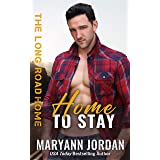 Home to Stay (The Long Road Home Book 2)