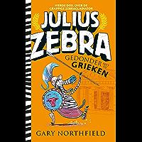Gedonder met de Grieken (Julius Zebra Book 4)