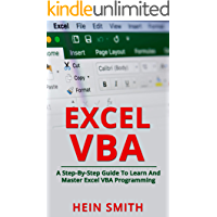 Excel VBA: A Step-By-Step Guide To Learn And Master Excel VBA Programming