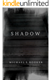 Shadow: The Shadow Series