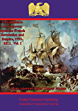 The Influence of Sea Power upon the French Revolution and Empire, 1793-1812. Vol. I