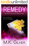 REMEDY: Return to Us Contemporary Romance Series Book 3