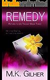 REMEDY Alpha Male Mafia Romance: Return to Us Bad Boy Romance Series Book 3