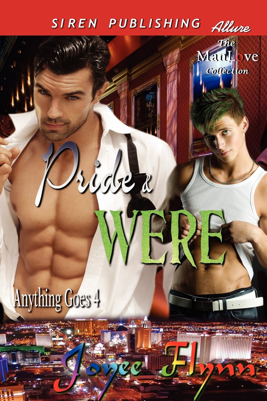 Pride & Were [Anything Goes 4] (Siren Publishing Allure Manlove) PDF