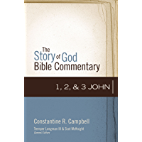 1, 2, and 3 John (The Story of God Bible Commentary Book 19)