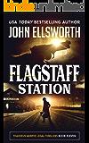 Flagstaff Station (Thaddeus Murfee Legal Thriller Series Book 11)
