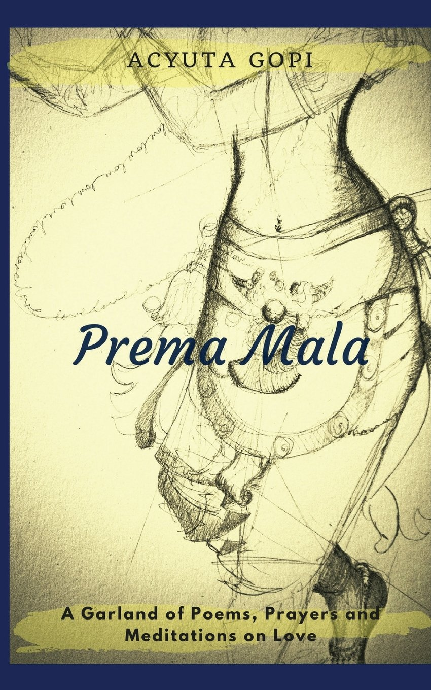 Download Prema Mala: A Garland of Poems, Prayers and Meditations on Love PDF