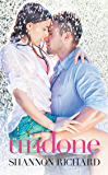 Undone (A Country Roads Novel Book 1)