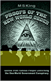 Proofs of the New World Order: Quotes from Famous People Confirming the One-World Government Conspiracy