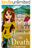 Hounded to Death: A Heather's Forge Cozy Mystery, Book 4