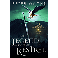 The Legend of the Kestrel (The Sylvan Chronicles Book 1) (English Edition)
