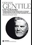 L'attualismo (Il pensiero occidentale) (Italian Edition)