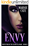 Envy (Protectors of the Elemental Magic Book 4)