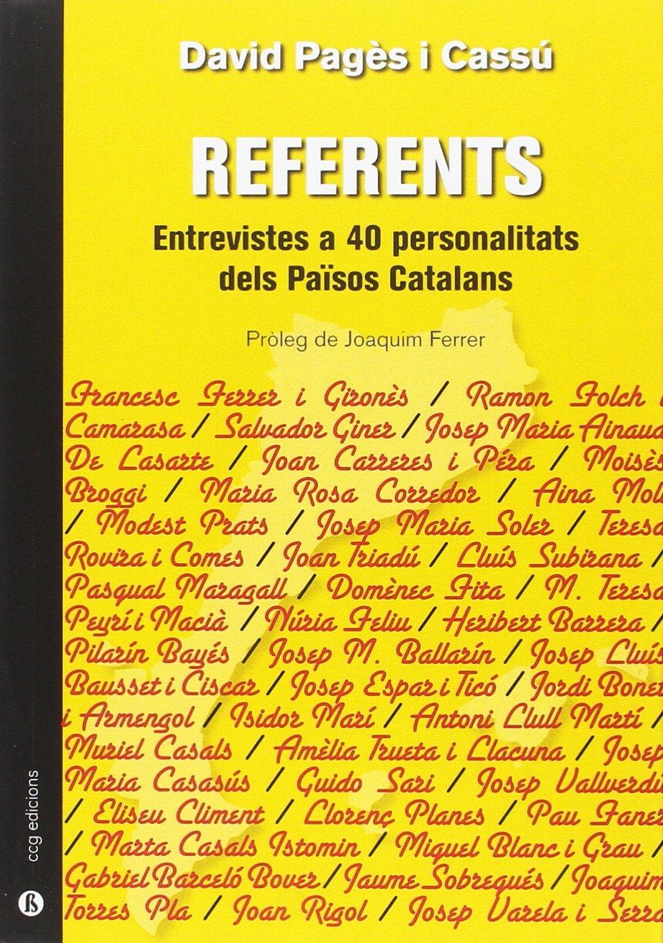 Download Referents. Entrevistes a 40 personalitats dels Països Catalans PDF